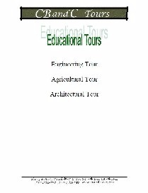 C B and C Tour - Education Tours