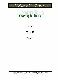 C B and C Tour - Overnight Tour